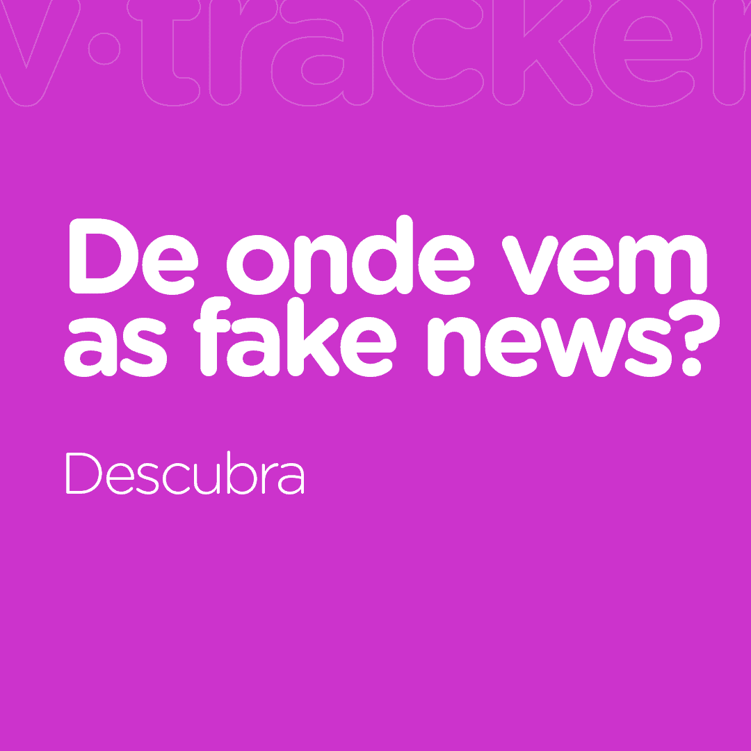de onde vem as fake news?