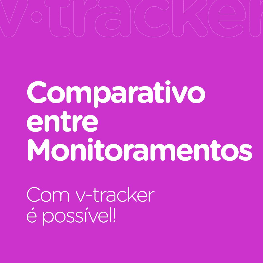 comparativo entre monitoramentos v-tracker