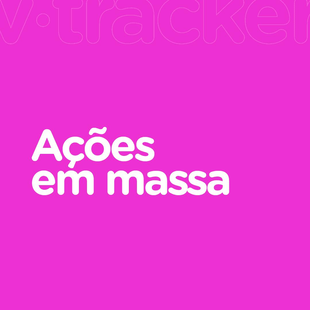 Ações em Massa