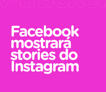 Facebook irá mostrar stories do Instagram