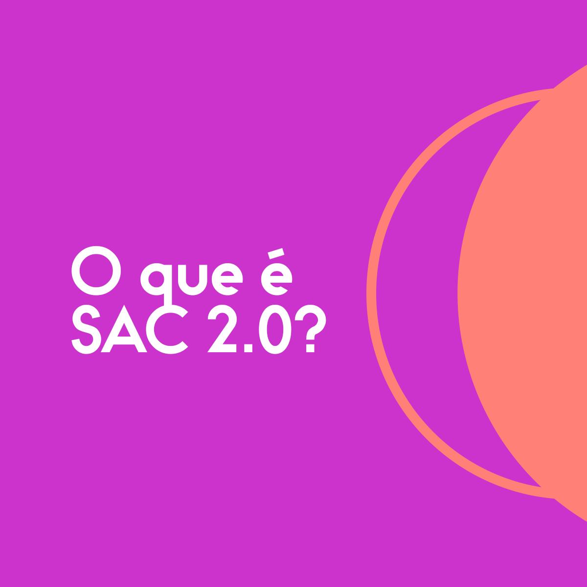 O-que-é-SAC-20
