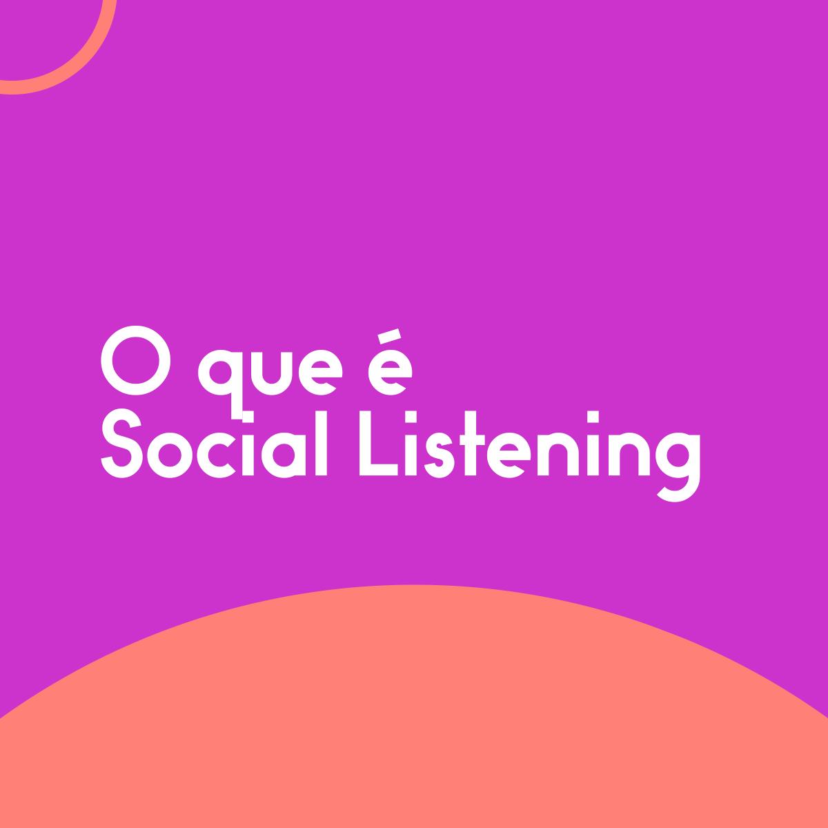 O-que-é-Social-Listening