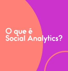 O-QUE-É-SOCIAL-ANALYTICS-