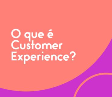 O-que-é-Customer-Experience