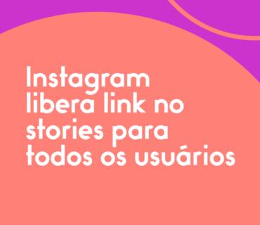 Instagram-libera-link-no-stories-para-todos-os-usuários (1)